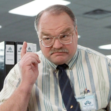 good ol' Tom Smykowski from Office Space